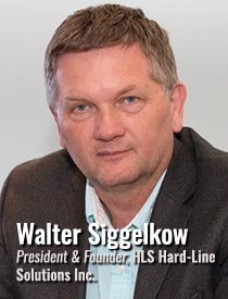 Walter Siggelkow, President and Founder, HLS Hard-Line Solutions Inc.